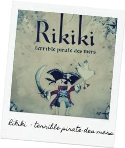 Rikiki, terrible pirate des mers